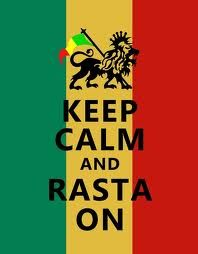 Keep Calm & Rasta On