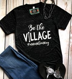 Be the Village Foster Shirt Foster Mom Shirt Mom to Many Foster Parent Shirt Foster Care Gotcha Day Adoption Mom of Many We are the Village by SimplyStylishCo on Etsy