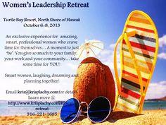 Be Courageous Women's Leadership Retreat www.krisplachy.com/Hawaii-retreat