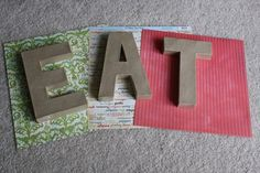 DIY kitchen sign (Cardboard letters at Hobby Lobby)