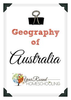 Geography of Australia - Year Round Homeschooling Teaching Geography, World Geography, Geography Of Australia, Esl Lessons, Home Schooling, Teacher Appreciation, Social Studies, School Projects, School Ideas