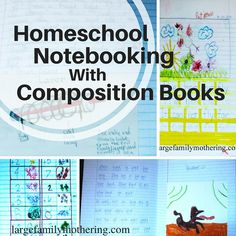 Homeschool Notebooking With Composition Books {PHOTOS}