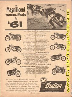 1961 The Magnificent Matchless / Indian Motorcycles Indian Cycle, Polaris Industries, Vintage Indian Motorcycles, Old Bikes, Old Ads, Advertising Signs, Cars And Motorcycles, Vintage Posters, Arrow