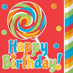 Our #SugarBuzz Luncheon Napkins features a red, green, orange blue lollipop with Happy Birthday on a red background.