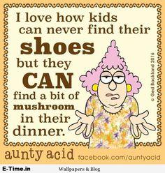 Aunty Acid  Mushroom