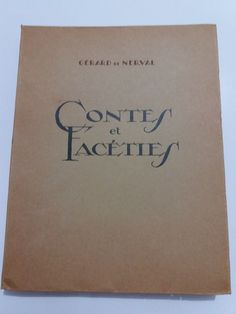 Gérard de NERVAL - Contes et facéties.