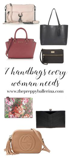 """Never have """"no handbags"""" to wear with your outfit ever again! http://www.thepreppyballerina.com/2017/11/7-essential-handbags-every-woman-needs.html"""