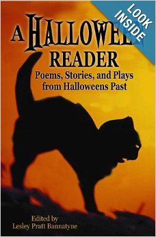 A Halloween Reader: Poems, Stories, and Plays from Halloween Past: Lesley Pratt Bannatyne: Amazon.com: Books ...This anthology contains the works of writers from the 16th to the early 20th centuries who evoke Halloween in different ways.From Scott and Burns to Nesbit, Poe, and Lovecraft, the anthology showcases the work of pre-21st century authors, prefaced by an fascinating introduction that places them in historical and literary contexts. Halloween History, Halloween Books, Halloween Cat, Holidays Halloween, Vintage Halloween, Halloween Decorations, Halloween Stories, Haunted Halloween, Halloween Activities