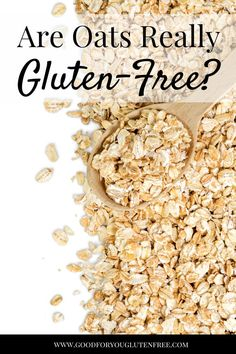 Are Oats Really Gluten-Free? Is Oatmeal Gluten-Free?  I get these questions a lot, so I decided to write a post about it. #goodforyouglutenfree