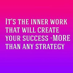 Stop chasing strategies. Yes a strategy IS important. .. but only as useful as the person using it.  Start by working on yourself first and foremost... And everyday!  That's when you will see epic shifts and quick results!