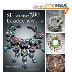 Showcase 500 Beaded Jewelry: Photographs of Beautiful Contemporary Beadwork (500 Series): Ray Hemachandra: 9781454703167: Amazon.com: Books Bead Embroidery Jewelry, Beaded Embroidery, Glass Jewelry, Pearl Jewelry, Indian Jewelry, Fashion Design Books, O Beads, Fashion Jewelry, Women Jewelry