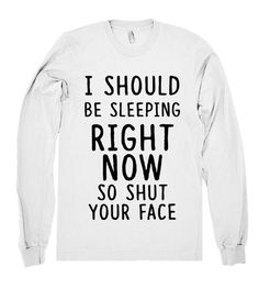 ↠{☮Solution 4U☮}↞ 카지노 사이트 제작/디자인 제작/ 영상공급/ 게임 개발 스카이프 : casinopower4 , 카카오톡 : casinopower4 텔레그램 : solution4u , 큐큐 : 3393204647  i should be sleeping right now so shut your face shirt – Shirtoopia