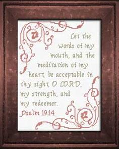Acceptable in Thy Sight - Psalm Cross Stitch Designs, Stitch Patterns, Favorite Bible Verses, Meaningful Gifts, Joyful, Custom Framing, Psalms, Custom Design, Templates
