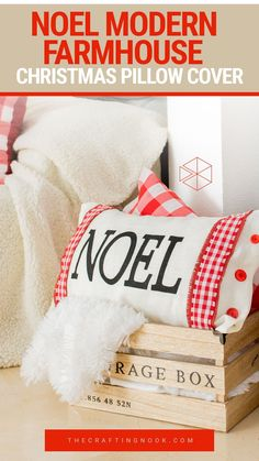 Love Farmhouse Christmas Decor? This grain sack inspired Noel Modern Farmhouse Christmas Pillow Cover is a perfect project to add some farmhouse style to our Christmas decor. A fun and easy project that will only need a few supplies and all your love! #christmas #Christmaspillow #farmhousechristmaspillow #farmhousestyle #gransackpillowcover #christmasdecor #christmaspillowcover