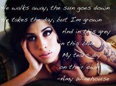 Tears Dry On Their Own- Amy Winehouse