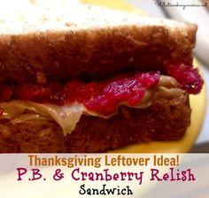 Thanksgiving Leftover Idea:  Peanut Butter & Cranberry Relish Sandwich - Toddler endorsed!  |  whatscookingamerica.net  #peanutbutter #cranberry #relish #sandwich #thanksgiving #leftover