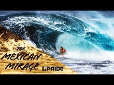PRIDE #BODYBOARDS | MEXICAN MIRAGE | PLC/Houston/Finnegan - YouTube #bodyboarding