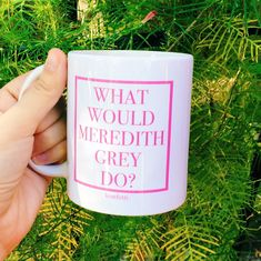 What Would Meredith Grey Do? Like and Repin. Thx Noelito Flow. http://www.instagram.com/noelitoflow
