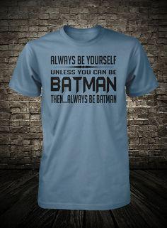 Hey, I found this really awesome Etsy listing at http://www.etsy.com/listing/130055149/batman-shirt-funny-batman-tee-humorous