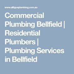Commercial Plumbing Bellfield | Residential Plumbers | Plumbing Services in Bellfield