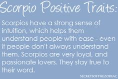 THE WORLD OF ASTROLOGY: Positive traits of Scorpio >> http://amykinz97.tumblr.com/ >> www.troubleddthoughts.tumblr.com/ >> https://instagram.com/amykinz97/ >> http://super-duper-cutie.tumblr.com/