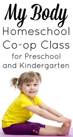 My Body Homeschool Co-op Class for Preschool and Kindergarten from Homeschool Share