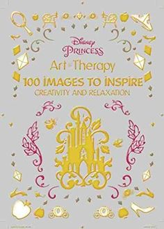 Art of Coloring Disney Princess: 100 Images to Inspire Creativity and Relaxation Art Therapy: Amazon.de: Catherine Saunier-Talec, Anne Le Meur: Fremdsprachige Bücher
