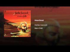 Herbie Hancock: Man-Child. YouTube