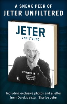 Get a free eBook excerpt of Derek Jeter's new book, JETER UNFILTERED - includes exclusive photos and a letter from Derek's sister! #re2pect #FarewellCaptain #Yankees