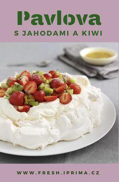#pavlova #jahody #kiwi #sladke #peceni #dorty #recept #primafresh Pavlova, Kiwi, Cheesecake, Fresh, Food, Meal, Cheesecakes, Essen, Hoods