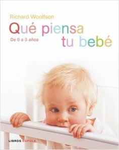Qué piensa tu bebé   Planeta de Libros
