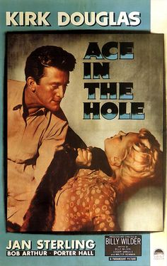 """""""Ace in the Hole"""", aka """"The Big Carnival"""", by Billy #Wilder (USA, 1951) kirk #douglas"""
