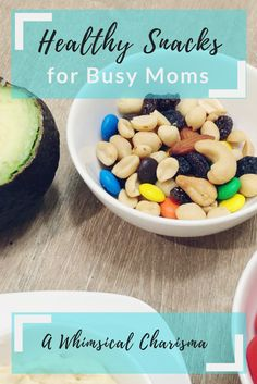 25 healthy snacks for busy moms