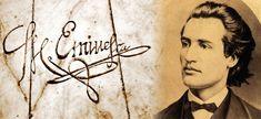 """""""Eminescu este tot ce ne-a mai rămas neîntinat din apele, din cerul şi din pământul nostru românesc."""""""