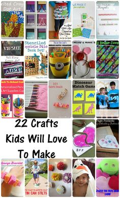 Crafts Kids Will Lov