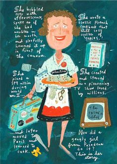How Beloved Chef and Entrepreneur Julia Child Conquered the World: An Illustrated Life Story | Brain Pickings