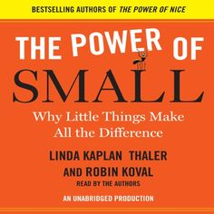 The Power of Small: Why Little Things Make All the Difference Random House Audio http://www.amazon.com/dp/B002A2BOAQ/ref=cm_sw_r_pi_dp_Wecowb1RH3C66