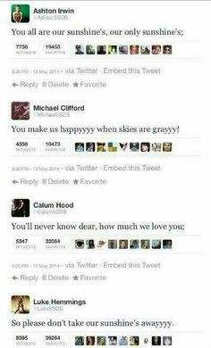 <3 5SOS <3 5 SECONDS OF SUMMER <3 awhhh i quess the 5sosfam thinks the same about them. they are our sunshines!<3 and if somebody will ever hurt them, we will hurt that awefull people allot more than they did to our boys! <3