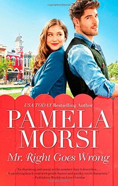 Mr. Right Goes Wrong by Pamela Morsi https://www.amazon.com/dp/0778316491/ref=cm_sw_r_pi_dp_KJ3AxbKH3BP9Y