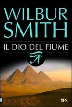 Il dio del fiume - Wilbur Smith