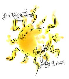 Gallery For > You Are My Sunshine My Only Sunshine Tattoo On Side                                                                                                                                                                                 More