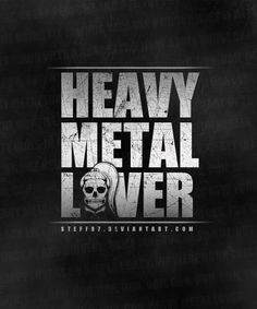 Heavy Metal Lover LOGO by stefangrujicic this image and the lettering reminds me of army txt. Its sharp its edgy and also appears to be ion bold. It stands out really well. althiugh they are dark colours they, give you an idea of what they are promoting. Black Metal, Heavy Metal Rock, Heavy Metal Music, Heavy Metal Bands, Music Is My Escape, Music Love, Music Is Life, Rock Music, Bruce Dickinson