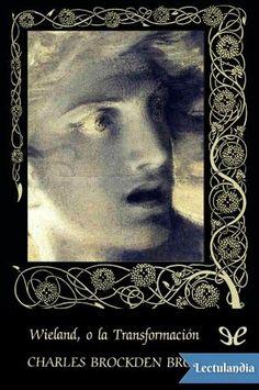 Charles Brockden Brown (1771-1810) fue el primer escritor profesional americano, y Wieland o La Transformación -su primera novela (1798)-, además de ser un incomparable relato de «terror gótico», constituye el primer esfuerzo por crear una literatu...