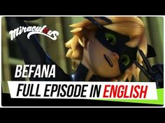 EXCLUSIVE - ENGLISH DUB | Season 2, Episode 4: BEFANA (FULL EPISODE) | Miraculous Ladybug - YouTube