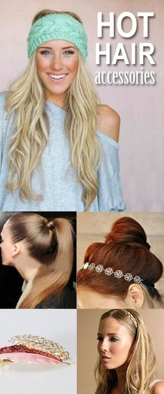 Hot Hair Accessories. So many fun ideas for a quick new hairstyle!