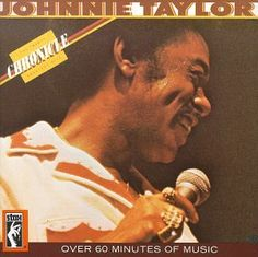 Johnnie Taylor Chronicle