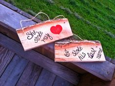 She stole my heart I stole his last name by SawmillCreations, $15.00
