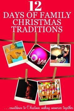 The 12 Days of Simple Family Christmas Traditions