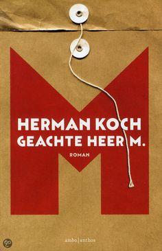 """Gelezen - """"Herman Koch - Geachte heer M."""" Een verdwenen leraar en een oude schrijver met zijn benedenbuurman. Op 2/3 van het boek kom het verhaal op gang en begrijp je de bedoelingen."""