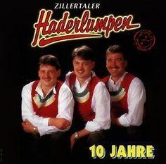 10 Jahre von Zillertaler Haderlumpen auf CD - Musik